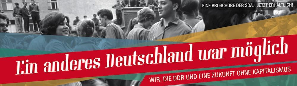 Gegen die verordnete Sichtweise // SDAJ-Broschüre zur DDR erschienen