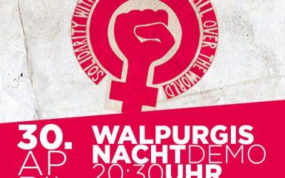 Auf zur Walpurgisnachts-Demo am 30. April!
