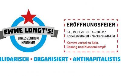 Ewwe longt's! – Linkes Zentrum Mannheim!