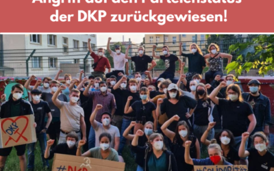 Solidarität macht stark! – Angriff auf den Parteienstatus der DKP zurückgewiesen!